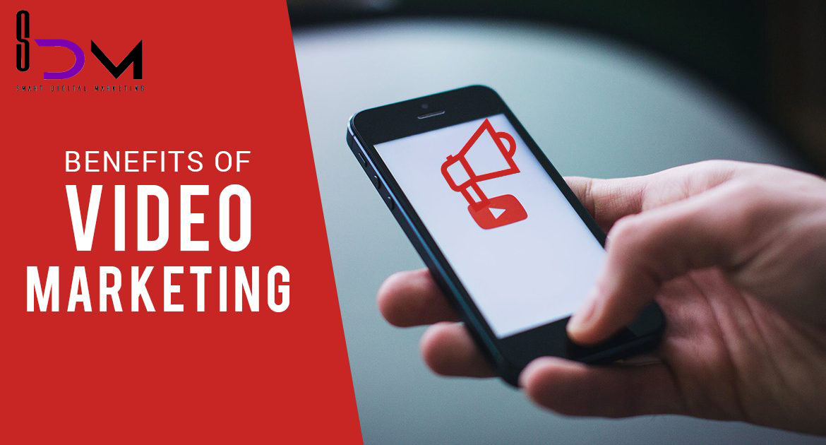 Benefits of Video Marketing 1