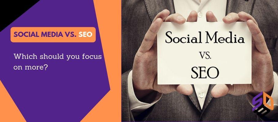 Social media vs. SEO: Which should you focus on more? 1 SEO Dubai